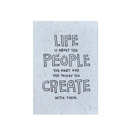 Yoko Artist Series greeting card - Life Is About The People You Meet by Holstee