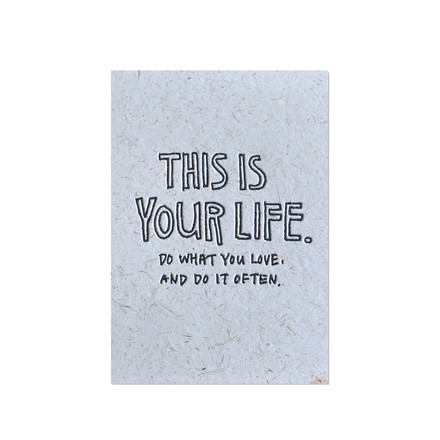 Yoko Artist Series Greeting Card - This Is Your Life by Holstee