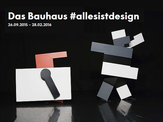 "Exhibition ""the Bauhaus #itsalldesign"" at the Vitra Design Museum (26.09.2015-28.02.2016)"