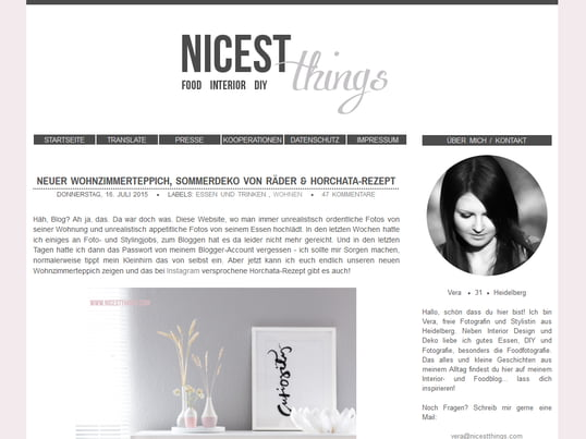"Vera explains about interior design, food, photography and DIY on ""Nicest Things"". You can read everything about these topics and some little stories from her daily life on her blog."